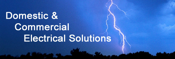 Domestic and Commercial Electrical Solutions